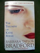 THE TRIUMPH OF KATIE BYRNE BARBARA TAYLOR BRADFORD 2001 PAPERBACK