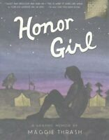 Honor Girl by Maggie Thrash 9780763687557   Brand New   Free UK Shipping
