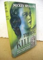 The Big Kill by Mickey Spillane 1952 HB/DJ *Signed*