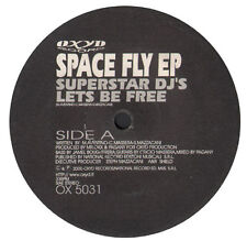SUPERSTAR DJ'S / MAX FROM B.A. - Space Fly EP - 2000 Oxyd Italy - OX 5031