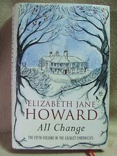 Elizabeth Jane Howard : All Change V vol. Cazalet Chronicles. Mantle 1st ed.2013