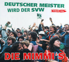 MIMMI`S , DIE  Deutscher Meister wird der SVW mCD (2004 Weser Label)