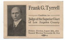 1914 Political Card Frank Tyrell Superior Court Judge Los Angeles