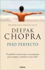 Peso Perfecto: El Equilibrio Mente/Cuerpo en un Programa Para Conseguir y