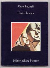 CARTA BIANCA CARLO LUCARELLI SELLERIO EDITORE PAERMO  2000
