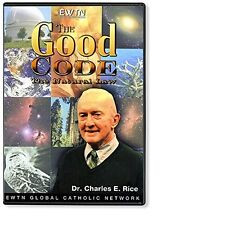 THE GOOD CODE AND NATURAL LAW W/  DR. CHARLES E. RICE *AN EWTN DVD