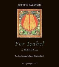 For Isabel: A Mandala, Antonio Tabucchi, Very Good Book-C-037