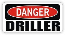 Danger Driller Hard Hat Sticker | Motorcycle Helmet Decal | Funny Oilfield Trash