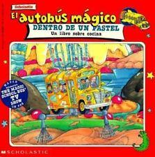 El Autobús Mágico Dentro de un Pastel: Un Libro sobre Cocina (Spanish Edition)