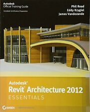 Autodesk Revit Architecture 2012 Essentials (Autodesk Official Training Guide:,