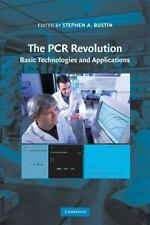The Pcr Revolution: Basic Technologies And Applications