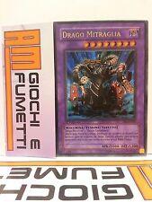 DRAGO MITRAGLIA in italiano RARA ULTRA originale yugioh