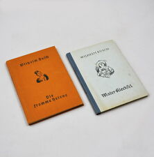 Wilhelm Busch: Die fromme Helene (1927) & Maler Klecksel (1941)