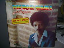 Victor Waill - Quien Sera El Abusador - Rare LP Good!!! - L6
