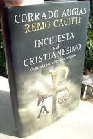 2008 CORRADO AUGIAS INCHIESTA SUL CRISTIANESIMO COME SI COSTRUISCE UNA RELIGIONE