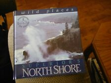 Lake Superior's North Shore : Wild Places by Jay Steinke 1993, Hardcover SIGNED