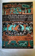 THE FEUDAL MONARCHY IN FRANCE AND ENGLAND CHARLES PETIT-DUTAILLIS 1964 HISTORY