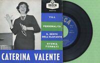 CATERINA VALENTE / Till, Personalitat / DECCA 455714 Press Italy 1959 EP VG+