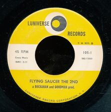 45bs- Novelty R&B -Luniverse 105-The Flying Saucer The 2nd *Classic