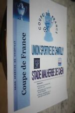 PROGRAMME )) UNION SP.CHANTILLY V SM CAEN )) Coupe de France 2007
