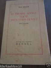Elsa Triolet: le premier accroc coûte deux cents francs/ Denoël