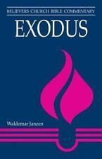 SALE! Exodus by Waldemar Janzen - Believer's Church Bible Commentary