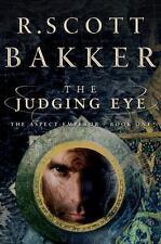 The Judging Eye: One (The Aspect-Emperor) by Bakker, R. Scott