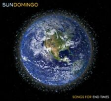 SUN DOMINGO - SONGS FOR END TIMES (NEW CD)