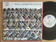 "DRUM THEATRE - HOME (IS WHERE THE HEART IS) - 45 GIRI MAXI-SINGLE 12"" HOLLAND"