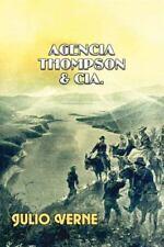 Agencia Thompson y Cía by Julio Verne (2016, Paperback)