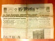 """JOURNAL DE PROPAGANDE DE LA COLLABORATION / """"LE MATIN"""" N° 21823 / 21 JUIN 1944"""