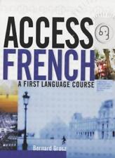 Access French: Student Book (Access Language Series),Bernard Grosz,Henriette Ha