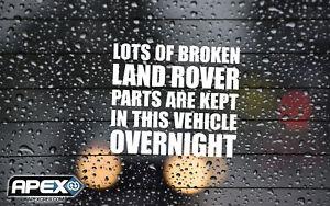 Broken Land Rover Parts Left in Vehicle Overnight - Funny Vinyl Sticker - White