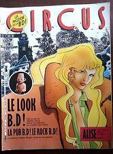 CIRCUS n°104 de 1986; Le look B.D./ Serge Morand/ La couleur du vent/ Stone