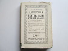 Acceptable - BETTER SIGHT WITHOUT GLASSES - Benjamin, Harry 1932-01-01 Fourth im
