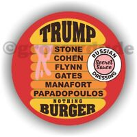 Anti President Donald Trump Nothing Burger Russian Campaign Pin Pinback Button