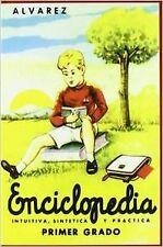 Enciclopedia Alvarez, Primer Grado. NUEVO. Nacional URGENTE/Internac. económico.