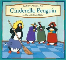 CINDERELLA PENGUIN Or The Little Glass Flipper (Brand New Ppback) Janet Perlman