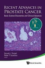 Recent Advances in Prostate Cancer : Basic Science Discoveries and Clinical...