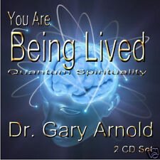 You are Being Lived, Dr. Gary Arnold