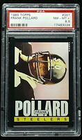 1985 Topps #361 Frank Pollard Pittsburgh Steelers PSA 8.5 NM-MT+