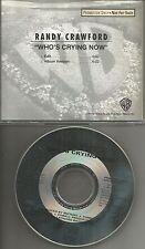 RANDY CRAWFORD w/ JOE SAMPLE Who's Crying Now w/ RARE EDIT PROMO CD single 1992