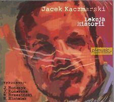 = JACEK KACZMARSKI - LEKCJA HISTORII [BONCZYK,KONERSKA,BRZEZINSKI.] / CD sealed