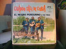 SEALED CUBA LP~NEGRO PEREGRINO TRIO~CUANDO SALI DE CUBA/NO HAY NADIE COMO~HEAR