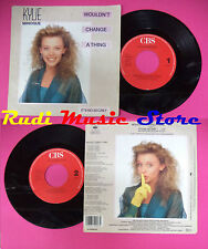 LP 45 7'' KYLIE MINOGUE Wouldn't change a thing It's no secret 1989 no cd mc dvd