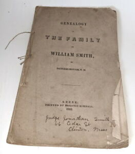 Genealogy of The Family of William Smith, Of Peterborough NH 1852 RARE!