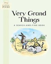 Very Grand Things: A Search-and-Find Book (Disney Classic Pooh)