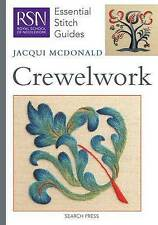 RSN Essential Stitch Guides: Crewelwork by McDonald, Jacqui (Spiral bound book,