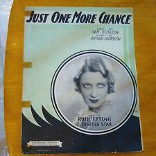 1931 Just One More Chance Coslow & Johnston Ruth Etting Ziegfeld Sheet Music