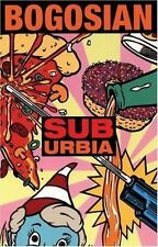 Suburbia : The Screenplay of the Film by Eric Bogosian (1995, Paperback)